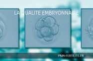 LA QUALITE EMBRYONNAIRE