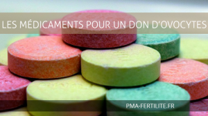 LES-MÉDICAMENTS-POUR-UN-DON-D'OVOCYTES
